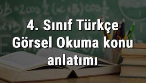 4. Sınıf Türkçe Görsel Okuma konu anlatımı