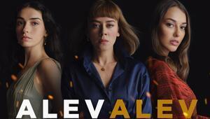 Alev Alev dizisi ne zaman başlayacak İşte Alev Alev dizisinin 1. bölüm tarihi