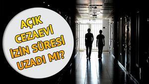 Açık cezaevi izin süreleri uzatıldı mı Açık cezaevi izinleriyle ilgili yeni öneri