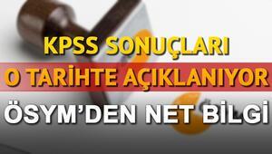KPSS sonuçları ne zaman açıklanacak KPSS ön lisans sonuç sorgulama ekranı osym.govda olacak