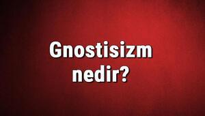 Gnostisizm nedir Gnostisizm felsefesi, tarihi ve öğretileri hakkında bilgi