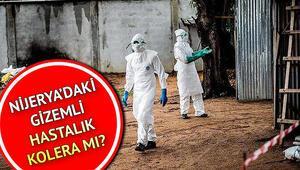 Kolera nedir, kolera hastalığı belirtileri nelerdir Nijeryada gizemli hastalık can almaya devam ediyor