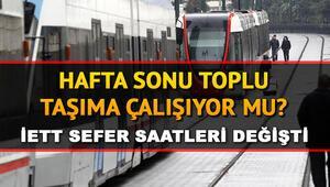Hafta sonu otobüs, metro, metrobüs ve Marmaray çalışıyor mu Sokağa çıkma yasağında toplu taşıma var mı İşte İETT sefer saatleri