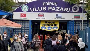 Edirne'de Ulus Pazarı, koronavirüs tedbirleri kapsamında 2 hafta açılmayacak