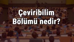 Çeviribilim Bölümü nedir ve mezunu ne iş yapar Bölümü olan üniversiteler, dersleri ve iş imkanları