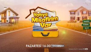Yatıya Misafirim Var Pazartesiden itibaren hafta içi her gün 16.00da Kanal Dde