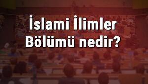 İslami İlimler Bölümü nedir ve mezunu ne iş yapar Bölümü olan üniversiteler, dersleri ve iş imkanları