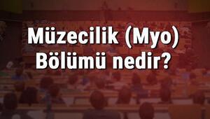 Müzecilik (Myo) Bölümü nedir ve mezunu ne iş yapar Bölümü olan üniversiteler, dersleri ve iş imkanları