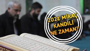 Miraç Kandili ne zaman 2021 Diyanet kandil ve dini günler takvimi
