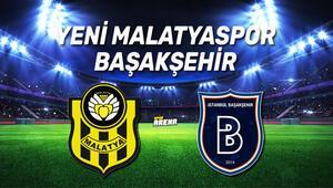 Yeni Malatyaspor Başakşehir maçı saat kaçta hangi kanalda