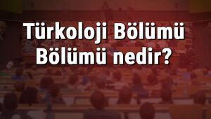 Türkoloji Bölümü Bölümü nedir ve mezunu ne iş yapar Bölümü olan üniversiteler, dersleri ve iş imkanları