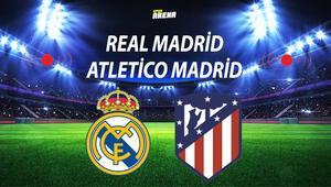 Real Madrid Atletico Madrid maçı ne zaman saat kaçta hangi kanalda