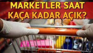 Hafta sonu marketler açık mı Marketler saat kaçta kapanıyor İşte marketlerin çalışma durumu