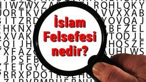 İslam Felsefesi nedir İslam Felsefesi temel kavramları ve temsilcileri hakkında bilgi