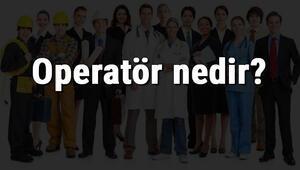 Operatör nedir, ne iş yapar ve nasıl olunur Operatör olma şartları, maaşları ve iş imkanları