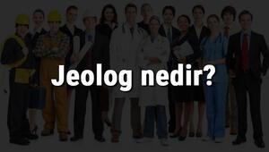 Jeolog nedir, ne iş yapar ve nasıl olunur Jeolog olma şartları, maaşları ve iş imkanları