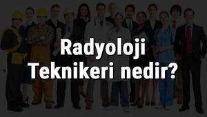 Radyoloji Teknikeri nedir, ne iş yapar ve nasıl olunur Radyoloji Teknikeri olma şartları, maaşları ve iş imkanları