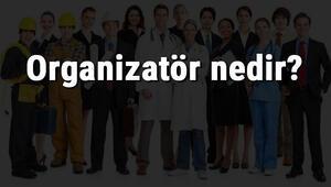 Organizatör nedir, ne iş yapar ve nasıl olunur Organizatör olma şartları, maaşları ve iş imkanları