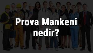 Prova Mankeni nedir, ne iş yapar ve nasıl olunur Prova Mankeni olma şartları, maaşları ve iş imkanları