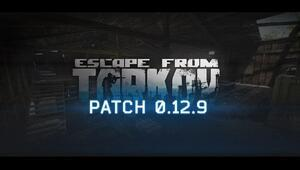 Escape From Tarkov, 12.9 Güncellemesini Alıyor