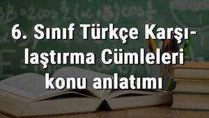 6. Sınıf Türkçe Karşılaştırma Cümleleri konu anlatımı