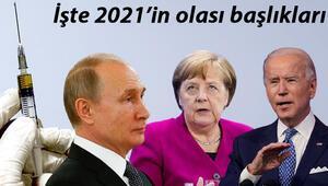 2021'in olası başlıkları... Yeni yılda bunları konuşacağız
