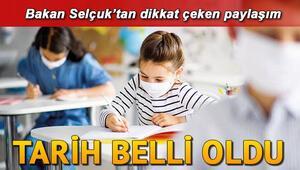 Okullar ne zaman açılacak Bakan Selçuktan okullarda eğitime devam edeceğiz paylaşımı