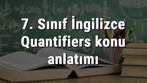 7. Sınıf İngilizce Quantifiers (Miktar Belirleyiciler) konu anlatımı
