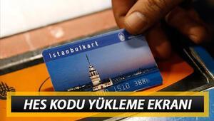 İstanbulkart HES kodu yükleme nasıl yapılır HES kodu İstanbulkart tanımlama işlemi online yapılıyor
