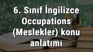 6. Sınıf İngilizce Occupations (Meslekler) konu anlatımı