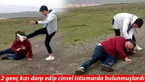 Erzurumda 2 genç kızı kaçırıp dövmüşlerdi Yargıtay kararını verdi: Uslanmaz kişiliği olan...