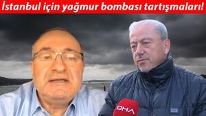 İstanbul için yağmur bombası tartışmaları Uzmanlar fikir ayrılığında: Yalan bombası...