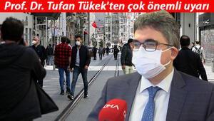 Prof. Dr. Tufan Tükekten çok önemli koronavirüs uyarısı Ailede birinde olduğunda...