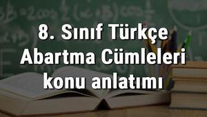 8. Sınıf Türkçe Abartma Cümleleri konu anlatımı