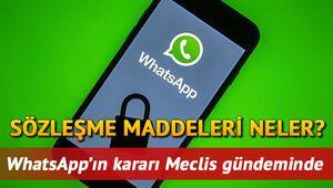 WhatsApp sözleşmesi iptal mi edildi Whatsapp gizlilik sözleşmesi maddeleri için TBMM harekete geçti