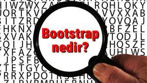 Bootstrap nedir ve ne işe yarar Bootstrap nasıl kullanılır