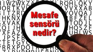 Mesafe sensörü nedir ve nasıl çalışır Mesafe sensörü çalışma prensibi ve kullanım alanları