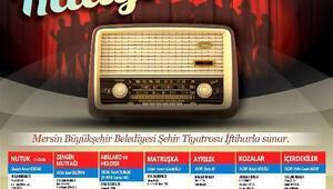 Mersin Büyükşehir'den pandemide nostalji: Radyo Tiyatrosu
