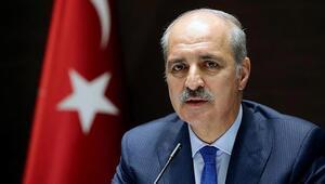 Numan Kurtulmuş: Türkiye salgına olumlu şartlarda yakalanan ülke oldu