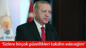 Cumhurbaşkanı Erdoğan, Millete Sesleniş konuşmasına dikkat çekti: Sizlere birçok güzellikleri orada takdim edeceğim