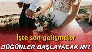 Düğünler ne zaman başlayacak, düğün salonları açılacak mı Düğünlerde gizli davetliler dönemi için yeni hazırlık