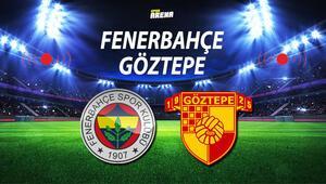 Fenerbahçe Göztepe maçı ne zaman saat kaçta Fenerbahçede yeni diziliş