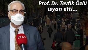 Prof. Dr. Tevfik Özlü, kısıtlamalara uymayanlara isyan etti: Ne gerek var