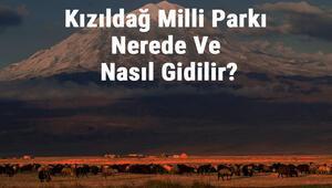Kızıldağ Milli Parkı Nerede Ve Nasıl Gidilir Kızıldağ Milli Parkı Konaklama, Kamp, Giriş Ücreti Ve Özellikleri Hakkında Bilgi