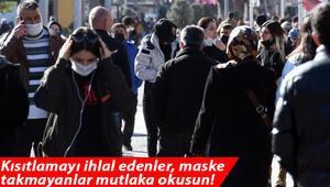 Kısıtlamayı ihlal edenler, maske takmayanlar mutlaka okusun 5 yaşındaki çocukta dahi görüldü