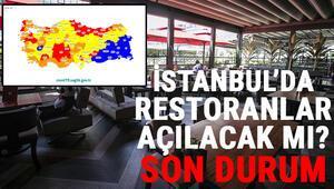 İstanbulda restoran ve kafeler açılacak mı Hafta sonu sokağa çıkma yasağı kaldırıldı mı