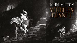 John Miltonın başyapıtı Yitirilen Cennet okurla buluşuyor