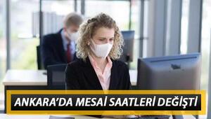 Ankarada mesai saat kaçta başlayacak Yeni mesai saati kimleri kapsıyor Ankara Valiliği değişen mesai saatlerini duyurdu