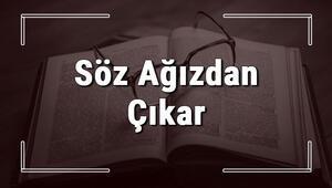Söz Ağızdan Çıkar atasözünün anlamı ve örnek cümle içinde kullanımı (TDK)
