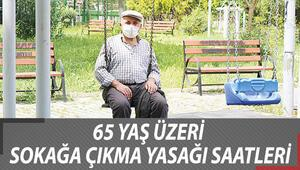 İstanbulda 65 yaş üstü sokağa çıkma yasağı saatleri kaç oldu İşte, genelgeden detaylar